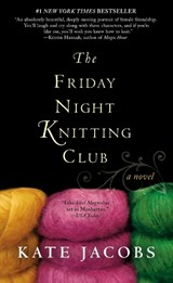 The Friday Night Knitting Club | Kate Jacobs |