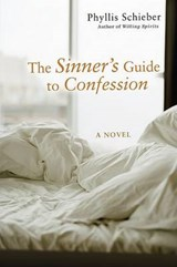 The Sinner's Guide to Confession | Phyllis Schieber |