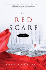The Red Scarf | Kate Furnivall |