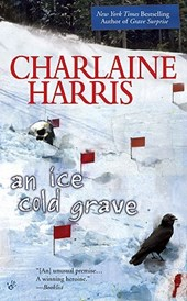 An Ice Cold Grave | Charlaine Harris |