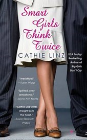 Smart Girls Think Twice | Cathie Linz |