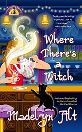 Where There's a Witch | Madelyn Alt |