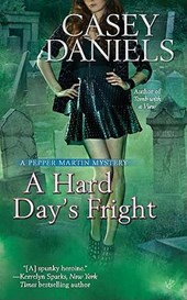 A Hard Day's Fright | Casey Daniels |