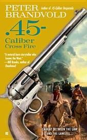 .45-caliber Crossfire