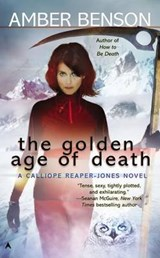 The Golden Age of Death | Amber Benson |