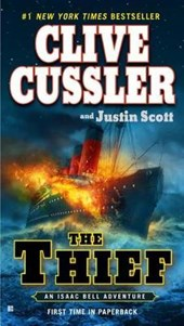 The Thief | Cussler, Clive ; Scott, Justin |