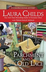 Parchment and Old Lace | Laura Childs; Terrie Farley Moran |