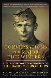 Conversations With Major Dick Winters | Cole C Kingseed |