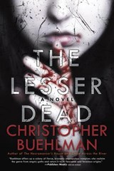 The Lesser Dead | Christopher Buehlman |