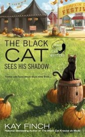 The Black Cat Sees His Shadow | Kay Finch |