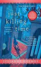 Just Killing Time | Julianne Holmes |