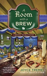 A Room With a Brew | Joyce Tremel |