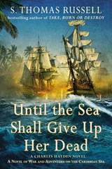 Until the Sea Shall Give Up Her Dead | S Thomas Russell |