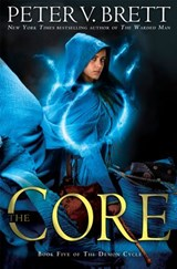 Core: Book Five of The Demon Cycle | Peter V. Brett |