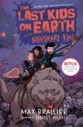 Last Kids on Earth and the Nightmare King | Max Brallier |