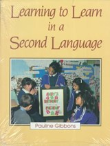 Learning to Learn in a Second Language | Pauline Gibbons |