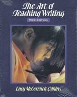 The Art of Teaching Writing | Lucy McCormick Calkins |