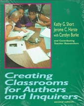 Creating Classrooms for Authors and Inquirers