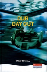 Our Day Out | Willy Russell |