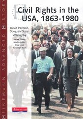 Heinemann Advanced History: Civil Rights in the USA 1863-198