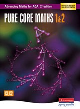 Advancing Maths for AQA: Pure Core 1 & 2  2nd Edition (C1 & | auteur onbekend |