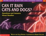 Can It Rain Cats and Dogs? | Melvin Berger |