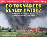 Do Tornadoes Really Twist? | Melvin Berger |