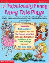 12 Fabulously Funny Fairy Tale Plays | Justin McCory Martin |