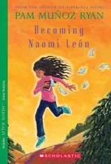 Becoming Naomi Leon | Pam Munoz Ryan |