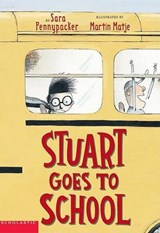 Stuart Goes to School | Sara Pennypacker |