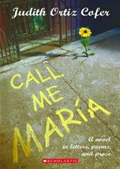 First Person Fiction: Call Me Maria | Judith Ortiz Cofer |