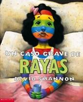 UN Caso Grave De Rayas/A bad case of Stripes