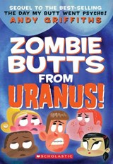Zombie Butts from Uranus! | Andy Griffiths |