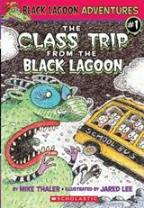 The Class Trip from the Black Lagoon | Mike Thaler |