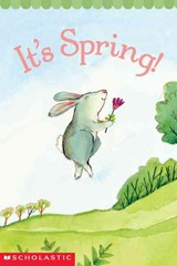 It's Spring! | Samantha Berger ; Pamela Chanko ; Melissa Sweet |