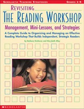 Revisiting the Reading Workshop, Grades 1-5