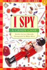 Scholastic Reader Level 1: I Spy a Candy Cane | Jean Marzollo ; Walter Wick |