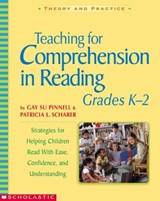 Teaching for Comprehension in Reading, Grades K-2 | Pinnell, Gay Su ; Scharer, Patricia L. |