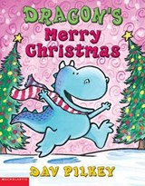 Dragon's Merry Christmas | Dav Pilkey |