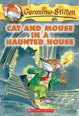 Geronimo Stilton: #3 Cat and Mouse in a Haunted House | Geronimo Stilton |