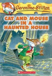 Geronimo Stilton: #3 Cat and Mouse in a Haunted House