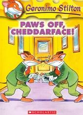 Geronimo Stilton: #6 Paws Off Cheddarface