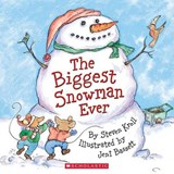 The Biggest Snowman Ever | Steven Kroll |