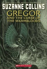 Gregor And the Curse of the Warmbloods | Suzanne Collins |