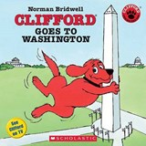 Clifford Goes To Washington | Norman Bridwell |
