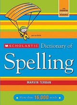 Scholastic Dictionary of Spelling | Marvin Terban |