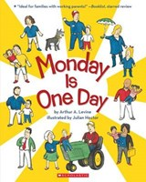 Monday Is One Day | Arthur A. Levine |