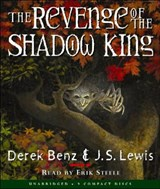 The Revenge of the Shadow King | Benz, Derek ; Lewis, J. S. |