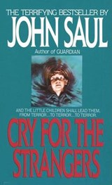 Cry for the Strangers | John Saul |