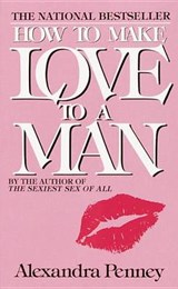 How to Make Love to a Man | Alexandra Penney |